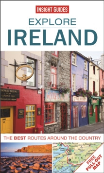 Insight Guides: Explore Ireland : The Best Routes Around the Country, Paperback