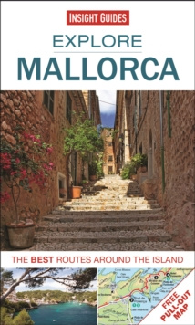Insight Guides: Explore Mallorca : The Best Routes Around the Island, Paperback