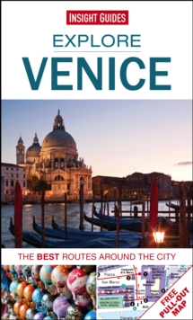 Insight Guides: Explore Venice : The best routes around the city, Paperback