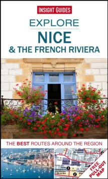Insight Guides: Explore Nice & the French Riviera, Paperback