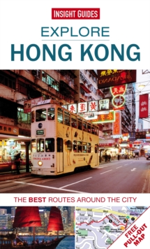 Insight Guides: Explore Hong Kong : The best routes around the city, Paperback Book