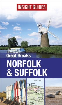 Insight Guides: Great Breaks Norfolk & Suffolk, Paperback