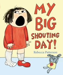 My Big Shouting Day, Paperback