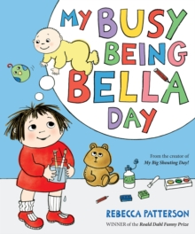 My Busy Being Bella Day, Paperback