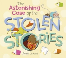 The Astonishing Case of the Stolen Stories, Paperback