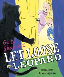 Go to Sleep or I Let Loose the Leopard, Paperback