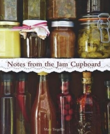 Notes from the Jam Cupboard, Hardback Book