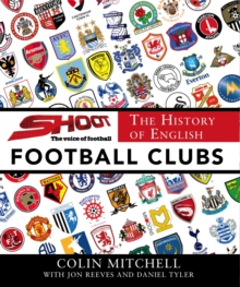 The History of English Football Clubs, Hardback