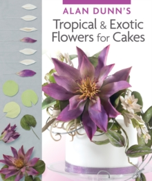 Tropical & Exotic Flowers for Cakes, Paperback