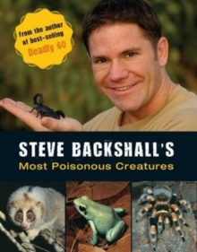 Steve Backshall's Most Poisonous Creatures, Paperback Book