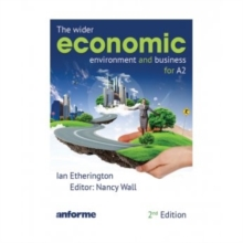 The Wider Economic Environment and Business for A2, Paperback