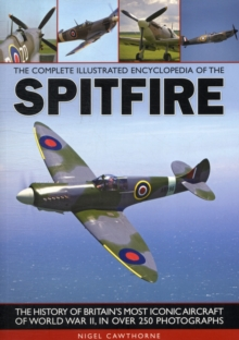 The Complete Illustrated Encyclopedia of the Spitfire, Paperback