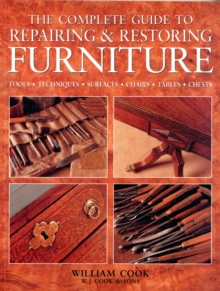 The Complete Guide to Repairing & Restoring Furniture, Paperback