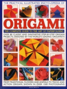The Practical Illustrated Encyclopedia of Origami, Paperback