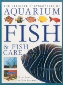 The Ultimate Encyclopedia of Aquarium Fish & Fish Care, Paperback