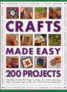 Crafts Made Easy: 200 Projects, Paperback Book