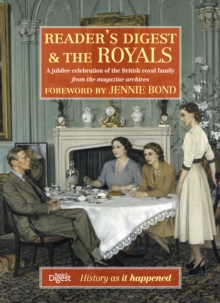 Reader's Digest and the Royals : A Jubilee Celebration of the British Royal Family, Hardback