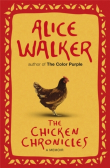 The Chicken Chronicles : A Memoir, Paperback