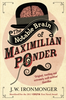 The Notable Brain of Maximilian Ponder, Paperback