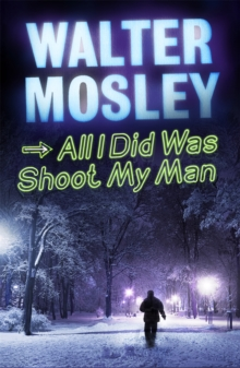 All I Did Was Shoot My Man, Paperback