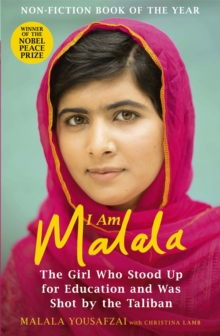 I am Malala : The Girl Who Stood Up for Education and Was Shot by the Taliban, Paperback