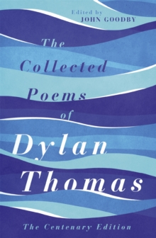 The Collected Poems of Dylan Thomas, Paperback