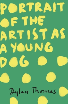 Portrait of the Artist as a Young Dog, Paperback