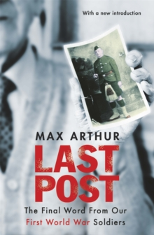 Last Post : The Final Word from Our First World War Soldiers, Paperback