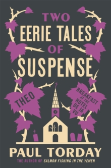 Two Eerie Tales of Suspense : Breakfast at the Hotel Deja Vu and Theo, Paperback