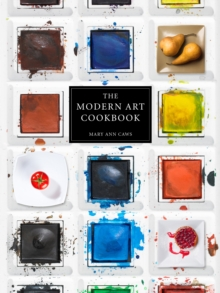 The Modern Art Cookbook, Hardback Book