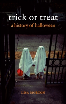 Trick or Treat : A History of Halloween, Paperback