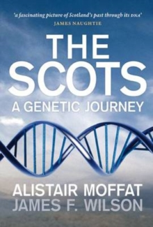 The Scots : A Genetic Journey, Paperback