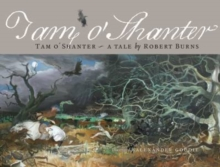 Tam O Shanter : A Tale by Robert Burns, Hardback