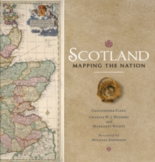 Scotland: Mapping the Nation, Paperback Book