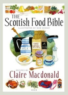 The Scottish Food Bible, Paperback Book