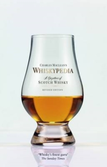 Maclean's Whiskypedia : A Gazetteer of Scotch Whisky, Paperback Book