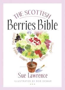 The Scottish Berries Bible, Paperback