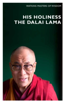 Masters of Wisdom: His Holiness the Dalai Lama : Infinite Compassion for an Imperfect World, Paperback