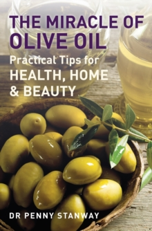 The Miracle of Olive Oil, Paperback Book