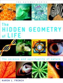 The Hidden Geometry of Life, Paperback Book
