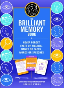 The Brilliant Memory Tool Kit : Tips, Tricks and Techniques to Boost Your Memory Power, Mixed media product