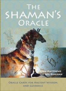The Shaman's Oracle : Oracle Cards for Ancient Wisdom and Guidance, Mixed media product