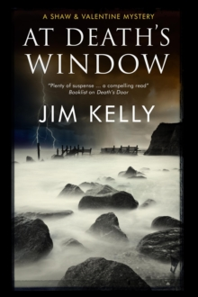 At Death's Window: A Shaw and Valentine Police Procedural, Hardback