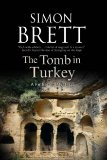 The Tomb in Turkey: A Fethering Mystery, Hardback