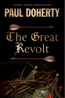 Great Revolt : A Mystery Set in Medieval London, Hardback