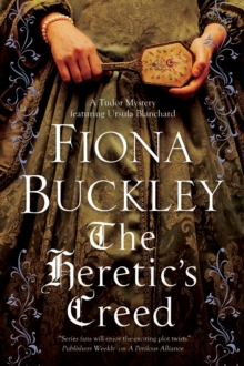 The Heretic's Creed : An Elizabethan Mystery, Hardback