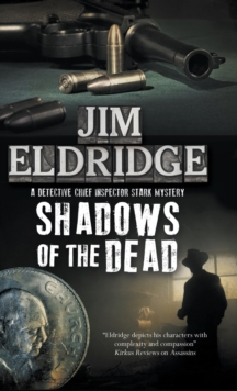 Shadows of the Dead : A 1920s London Mystery, Hardback