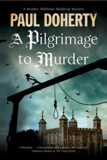A Pilgrimage to Murder : A Medieval Mystery Set in 14th Century London, Hardback