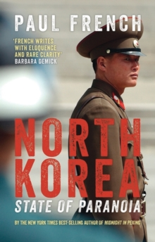 North Korea: State of Paranoia, Paperback