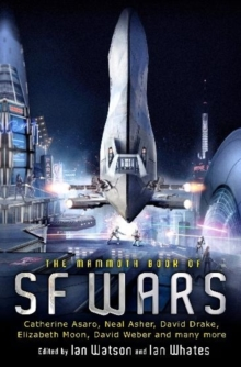 The Mammoth Book of SF Wars, Paperback Book